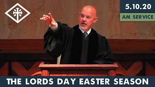 RRPC - The Lord's Day - Easter Season (5/10/20 AM) - James Grant