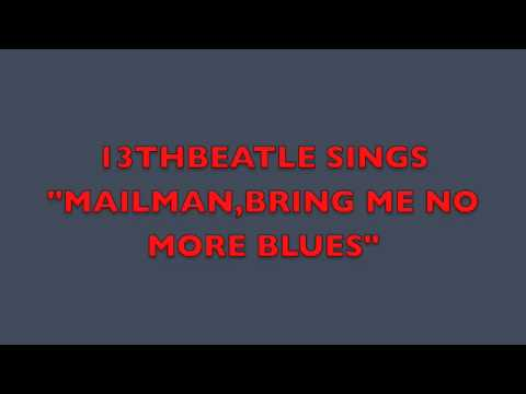 MAILMAN,BRING ME NO MORE BLUES-BEATLES COVER