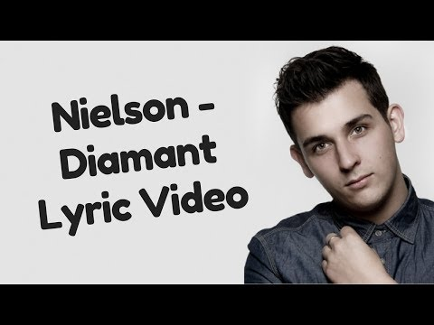 Nielson -  Diamant Lyric video