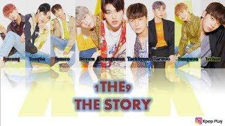 Song Lyrics [Han/Rom/Eng]  1THE9 - The Story (우리들의 이야기) | Kpop Plays