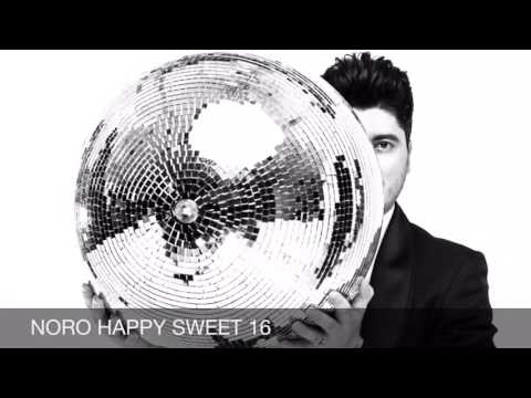 NORO - HAPPY SWEET 16 // PREMIERE 2016 // OFFICIAL