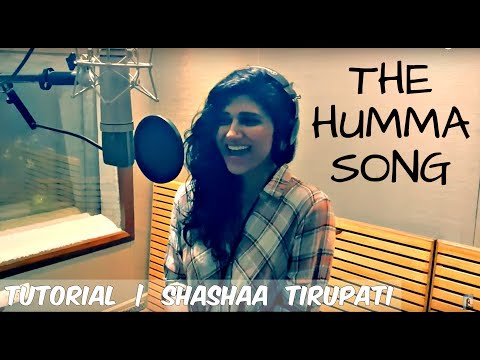 The Humma Song | Modulating the Voice | Shashaa Tirupati