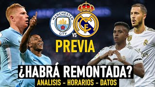 MANCHESTER CITY vs REAL MADRID | PREVIA CHAMPIONS | ¿HABRÁ REMONTADA? | ANÁLISIS-HORARIOS-DATOS