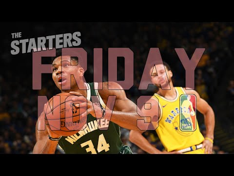 NBA Daily Show: Nov. 9 - The Starters