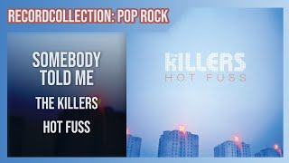 The Killers Somebody Told Me HQ Audio.mp3