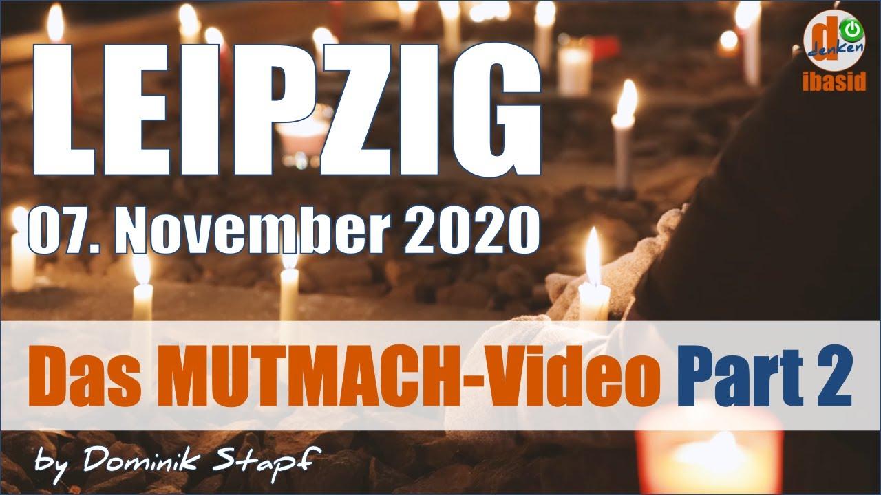 Das MUTMACH-Video 2: Leipzig, 07.11.2020 - Die etwas andere Perspektive -  YouTube