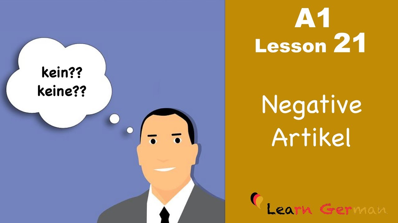 Learn German | Articles | negative Artikel | kein, keine | German for beginners | A1 - Lesson 21