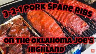 3-2-1 Pork spare ribs on the Oklahoma Joe's Highland Smoker