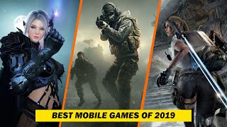 10 Best Android & iOS Games Of 2019!