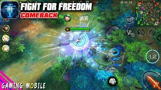 Android/ios  Fight For Freedom Comeback - Moba Gameplay