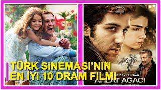 Türk Sinemasının en iyi 10 dram filmi