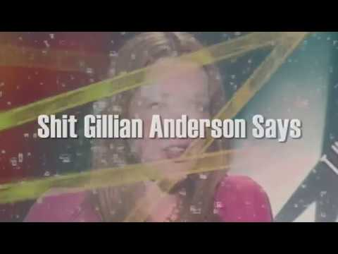 Sh*t Gillian Anderson Says