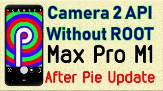 Enable Google Camera, EIS & Camera to API Without ROOT on Asus Zenfone max pro m1 | Som Tips