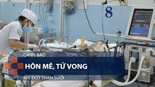 Cảnh báo: Hôn mê, tử vong khi đốt than sưởi   VTC1