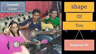 shape of you | y this kolaveri di | Acoustic Guitar Cover | Indian Female Cover | MusicGyan