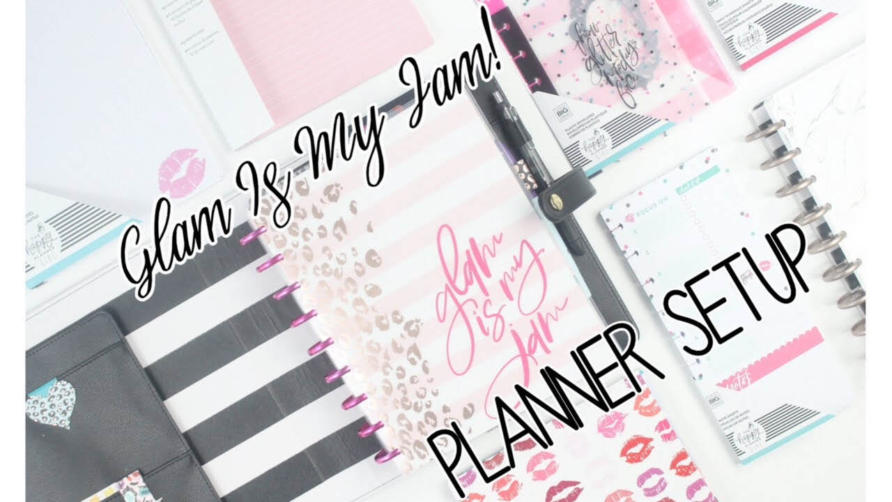 2018 GLAM GIRL SETUP!!💋💄 Classic Happy Planner + Flipthrough | Do I  Love💕 It ?!