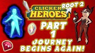 Clicker Heroes Root 2 Walkthrough: Part 1 - JOURNEY BEGINS AGAIN! - PC Gameplay Playthrough