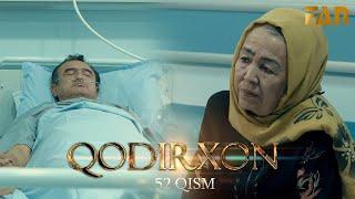 Qodirxon (milliy serial 52-qism) | Кодирхон (миллий сериал 52-кисм)