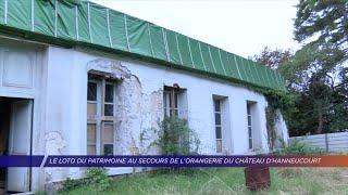 Yvelines | L'Orangerie d'Hanneucourt sur les listes du loto du patrimoine