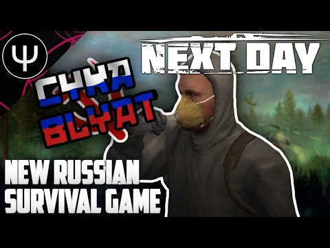 Next Day: Survival — New Russian Survival Game!