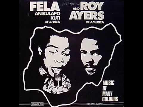 Fela Anikulapo Kuti   roy ayers Africa Centre of the World