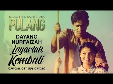 DAYANG NURFAIZAH - Layarlah Kembali (Official OST Music Video)