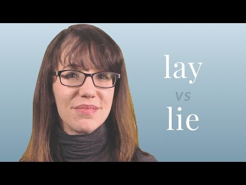 Lay vs. Lie - Merriam-Webster Ask the Editor - YouTube