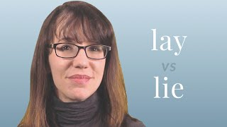 Lay vs. Lie - Merriam-Webster Ask the Editor