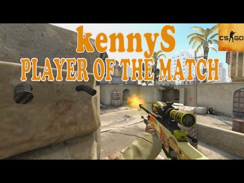 CS:GO - kennyS Player of the Match
