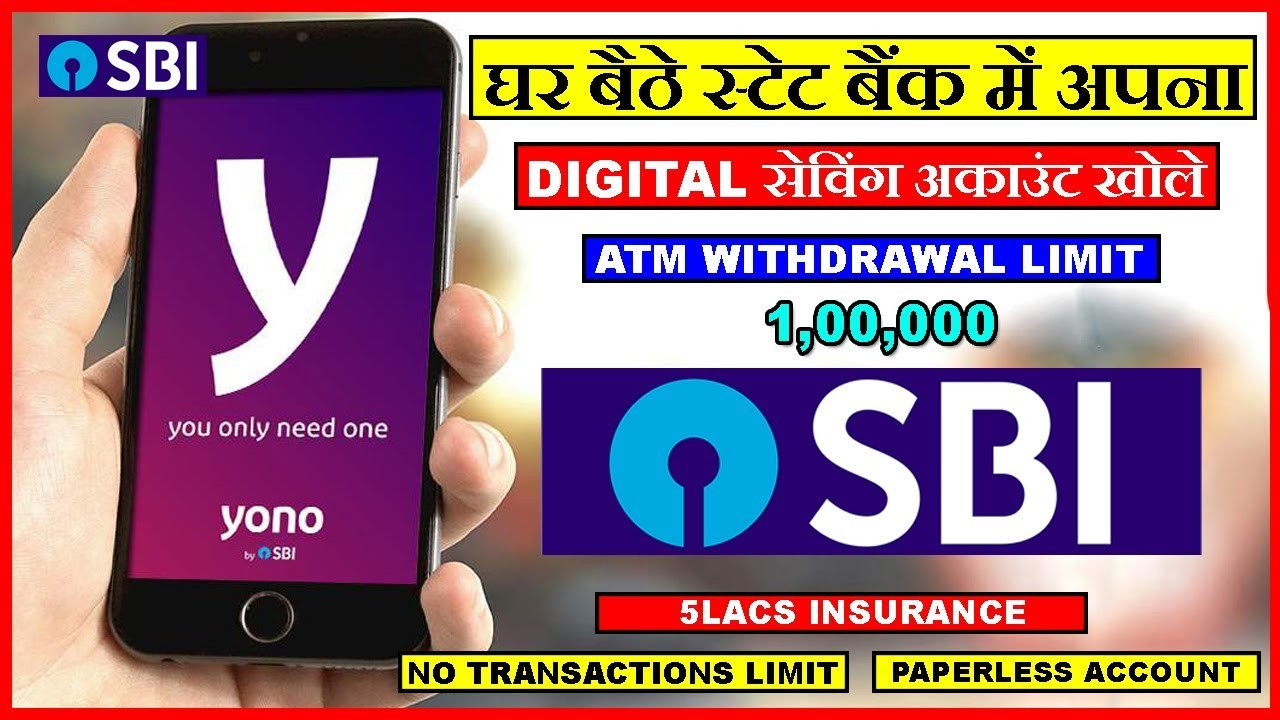 How To Open Sbi Digital Saving Account Through Sbi Yono App 2018
