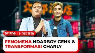 Download [FULL] Fenomena Ndarboy Genk Dan Transformasi Charly   E-Talk Show tvOne