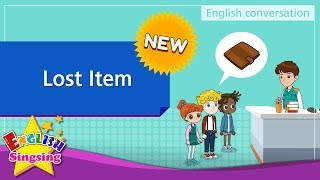 [NEW] 16. Lost Item (English Dialogue) - Role-play conversation for Kids