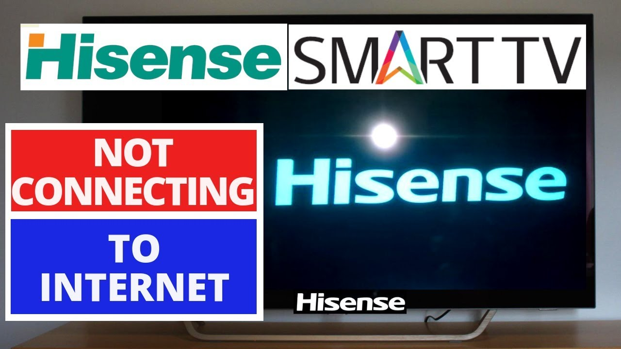 How to Fix Hisense SMART TV Not Connecting to Internet ...