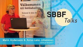 SBBF Talks: Omgång 7 - Malin Andersson & Anna-Lena Johansson, Sätila Basket