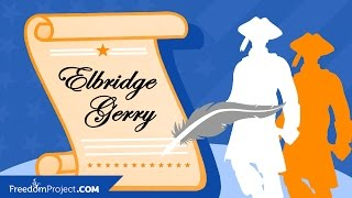 Elbridge Gerry | Declaration of Independence