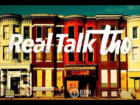 Real Talk Tho: How Can Baltimore Uplift Youth?