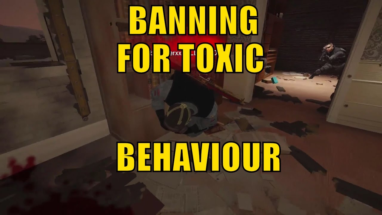 Rainbow Six Siege - Banned For Toxic Chat