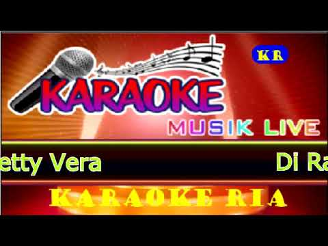 Di Raba Raba ~ Vetty Vera (Karaoke Dangdut Populer) thumbnail