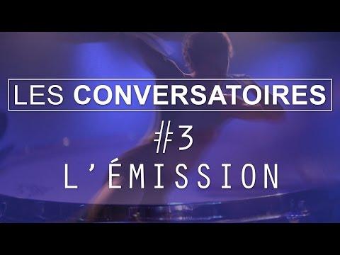 Les Conversatoires #3