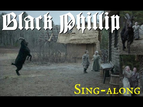 Black Phillip (song from The Witch)