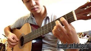 Haketu - Những Bài Guitar Solo Hay Dành Tặng Fans