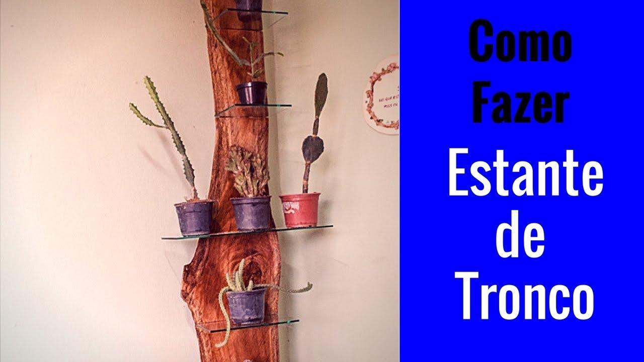 Estante de tronco para plantas ornamentais youtube - Estantes para plantas ...
