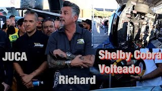 CONOZCO A JUCA Y RICHARD DE GAS MONKEY + SHELBY COBRA VOLTEADO!