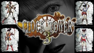 Clock Tower 3 - Scissor Dance Extended