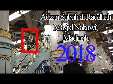 Adzan Subuh di Raudhah Masjid Nabawi, Madinah 2018