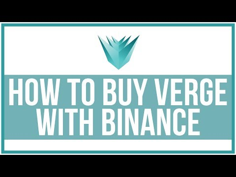 How To Buy Cryptocurrency Verge Using Binance - Full Tutorial