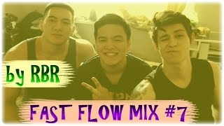 FAST FLOW MIX #7 BY RBR (SLIMZ,FIKE,KEAM,!SHADOW!,KINGSTYLE,ERIC VICE)