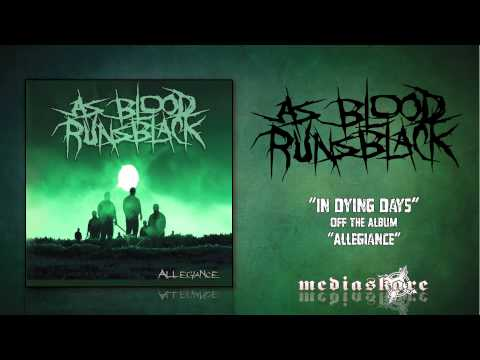 """As Blood Runs Black """"In Dying Days"""""""