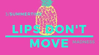 Lips Don t Move Demo Preview Summertime Madness EP Scott Thiessen