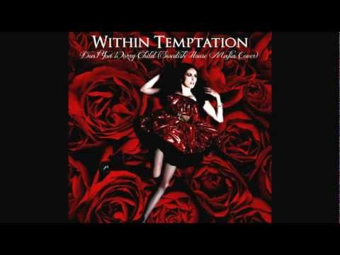 Within Temptation - Don't You Worry Child (Swedish House Mafia Cover)